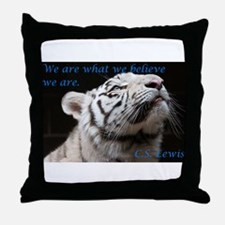 We Are What We Believe Throw Pillow