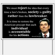 Reagan Quote - Individual Accountable Yard Sign