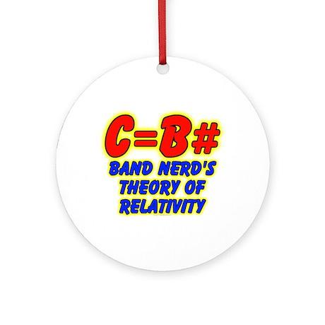 Band Nerd's Theory of Relativity Ornament (Round)