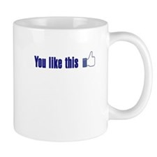 You like this Mug