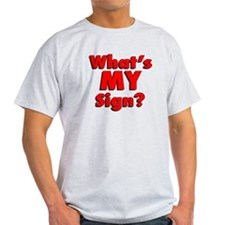 What IS my sign? T-Shirt