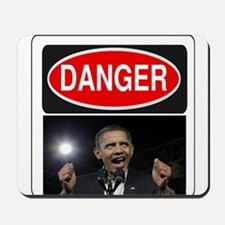 Danger - Obama! Mousepad