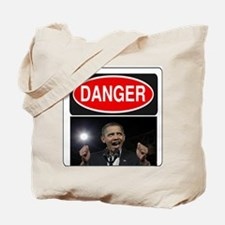 Danger - Obama! Tote Bag
