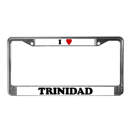 I Love Trinidad License Plate Frame