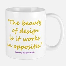 Beauty Of Design Mug