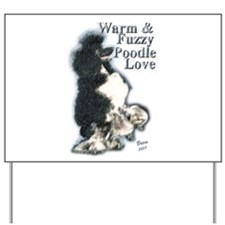Warm & Fuzzy Poodle Love Yard Sign