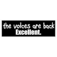 Crazy Voices Bumper Sticker