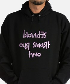 BLONDES OUR SMART TWO - D PIN Hoodie