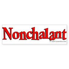 Nonchalant Bumper Bumper Sticker