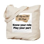 Play Your Part Tote Bag