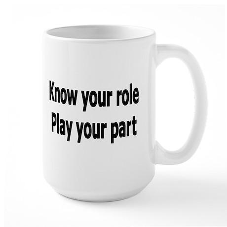 Play Your Part Large Mug