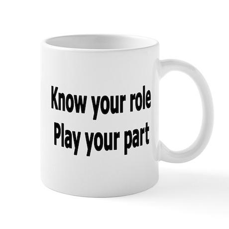 Play Your Part Mug