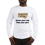 Play Your Part Long Sleeve T-Shirt