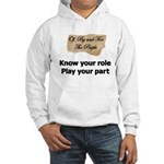 Play Your Part Hooded Sweatshirt