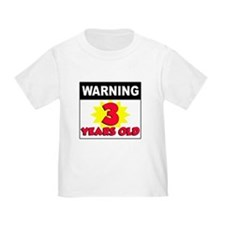 Warning 3 Years Old T