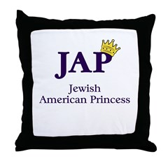 Jewish American Princess - JAP - Throw Pillow
