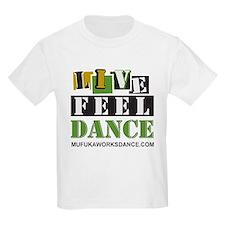 LIVE.FEEL.DANCE.T-Shirt