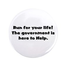 """Run for you lives. 3.5"""" Button"""