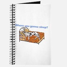 CH Where you gonna sleep Journal