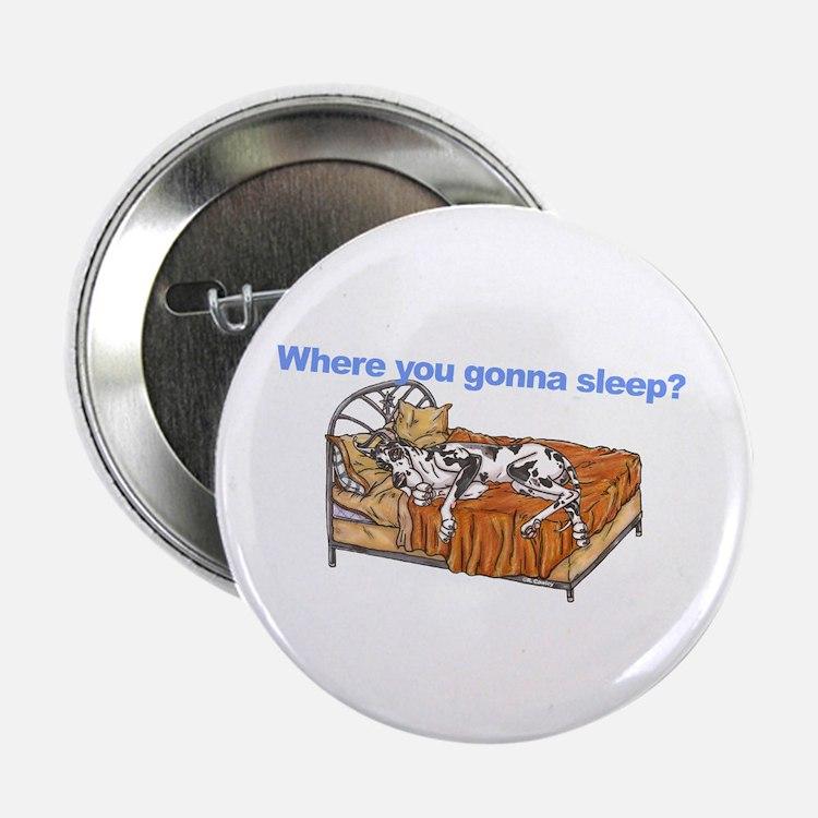 "CH Where you gonna sleep 2.25"" Button"