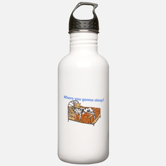 CH Where you gonna sleep Water Bottle