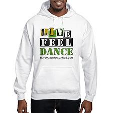LIVE.FEEL.DANCE.Hoodie