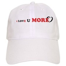 I Love You More Baseball Cap