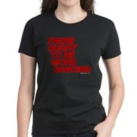 There Ought To Be More Dancing Women's Dark T-Shir