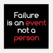 Failure is not a Person Tile Coaster