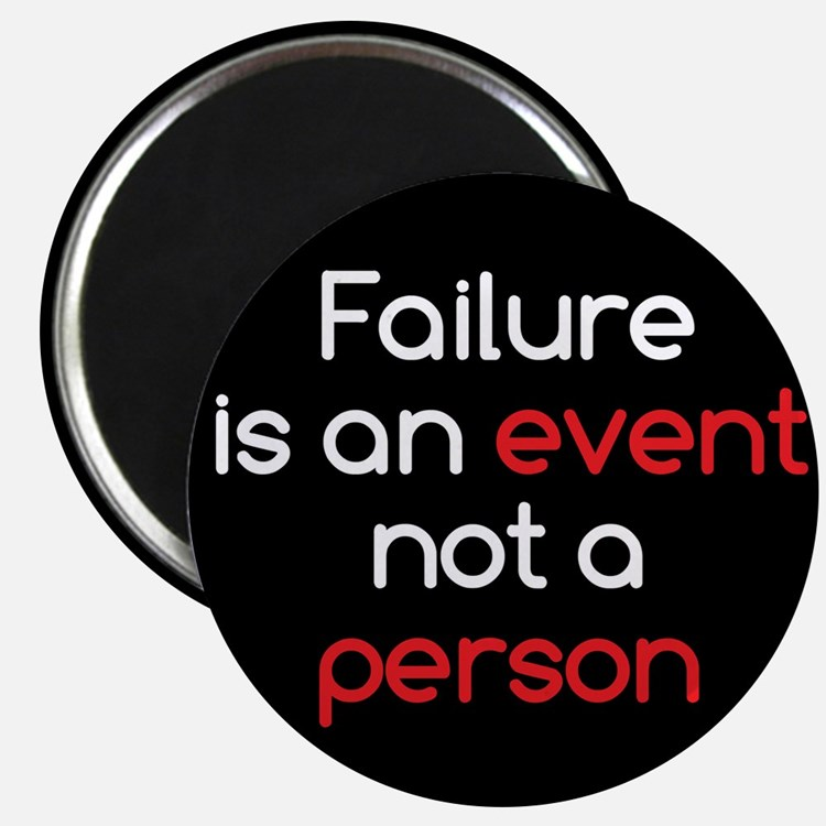 "Failure is not a Person 2.25"" Magnet (100 pack)"