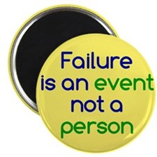 Failure is not a Person Magnet