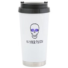 In Your Pants Travel Mug