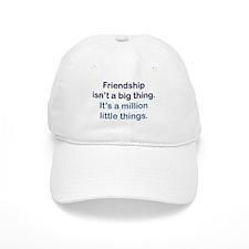 Friendship is Baseball Cap
