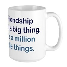 Friendship is Mug