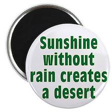 Sunshine Without Rain Magnet