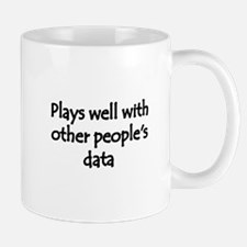 Plays well with other people's data Small Small Mug
