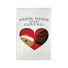 Wheek, Wheek means I LoveYou Rectangle Magnet (10