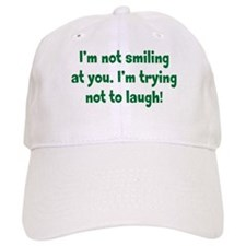 Trying Not to Laugh Baseball Cap