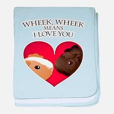 Wheek, Wheek means I LoveYou baby blanket