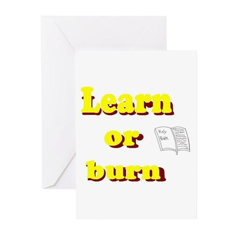 Learn or burn Greeting Cards (Pk of 10)