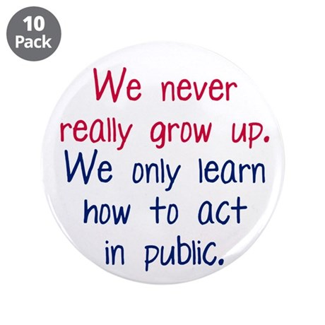 """Growing Up 3.5"""" Button (10 pack)"""