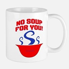 No Soup For You Seinfieild Mug