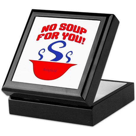 No Soup For You Seinfieild Keepsake Box
