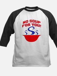 No Soup For You Seinfieild Tee