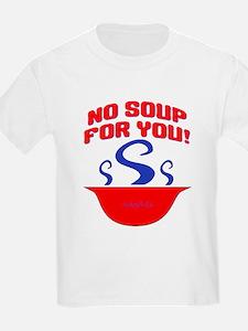 No Soup For You Seinfieild T-Shirt