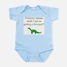 If History Repeats Infant Bodysuit