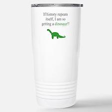 If History Repeats Travel Mug