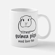 guinea pigs need love too Mug