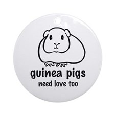 guinea pigs need love too Ornament (Round)