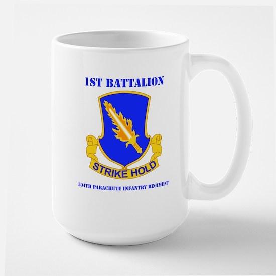 DUI - 1st Bn - 504th PIR with Text Large Mug